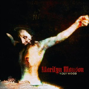 Marilyn_Manson_-_Holy_Wood_(In_the_Shadow_of_the_Valley_of_Death)